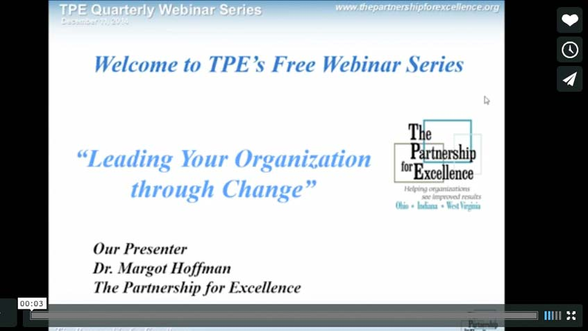 The Partnership for Excellence offers webinars and training for organizational excellence in Ohio, Indiana and West Virginia.
